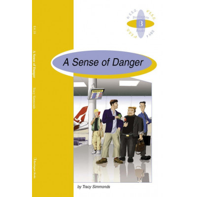 A Sense of Danger