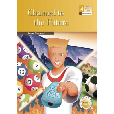 Channel to the Future