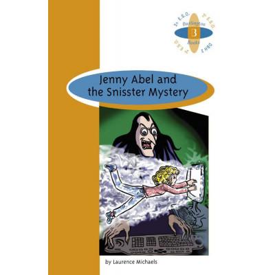 Jenny Abel & the Snisster Mystery